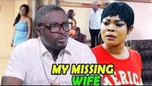 My Missing Wife Season 1&2 - (Onny Micheal & Ruby Ojiakor) 2019